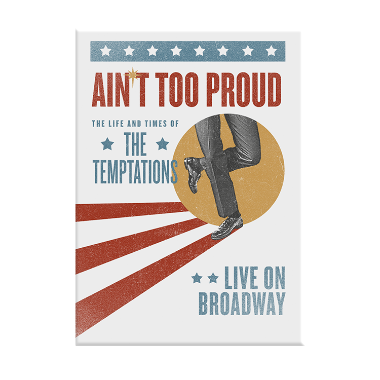 Ain't Too Proud Broadway Vintage Poster Magnet