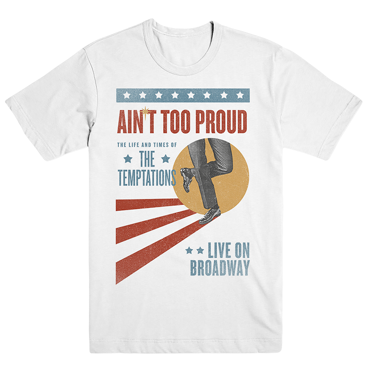 Ain't Too Proud Broadway Vintage Poster Tee