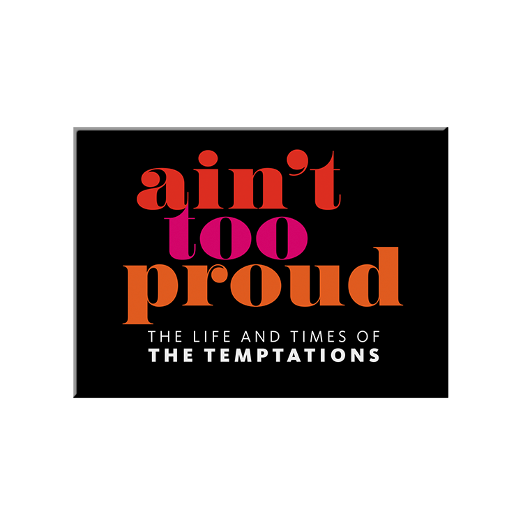Ain't Too Proud Logo Magnet