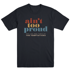 Ain't Too Proud Logo Tee