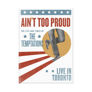 Ain't Too Proud Vintage Poster Toronto Magnet